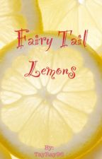 Fairy Tail Lemons By Tay by TayRay96