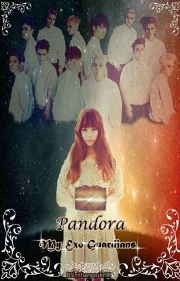 PANDORA: My Exo Guardians
