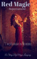 Red Magic [Supernatural] by Mayo26