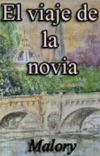 El Viaje De La Novia by melimiel