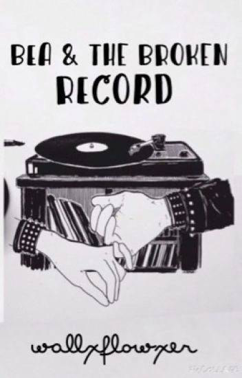 Bea & the Broken Record