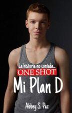 One Shot: Mi Plan D by LolaWildrr