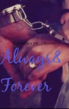 Always&Forever by always_clever