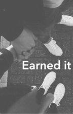 earned it / j.g by briannajosephx