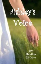 Ashley's Choice:  Companion Novel to The Essences Saga (On Hold) by hmmcghee