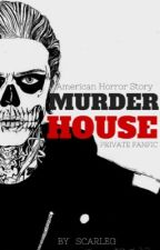 AHS: MURDER HOUSE by Scarleg