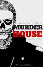 AHS: MURDER HOUSE by Scarleg