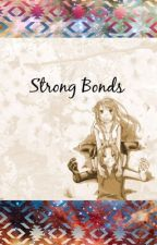 Strong Bonds (Edward Elric X Reader) by X_FullMetalWalker_X