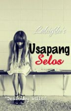 Usapang Selos by laleighlee