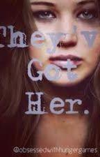 They'v Got Her. by monicarose14