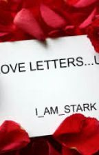 Love Letters... Ugh by I_Am_Stark