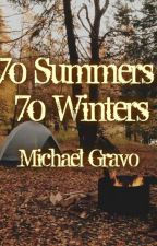 70 summers, 70 Winters by mick25117