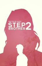 Step Brother 2 ; C.D by littlerose_