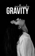 Gravity » Louis Tomlinson » Terminada. by xniallswigglex