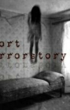 Short Horrorstory's by blxe_sea