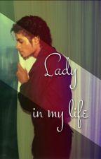 Lady in my life by LulamaeHill
