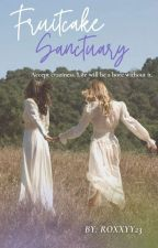 Fruitcake Sanctuary (girlxgirl) by roxyloca78910