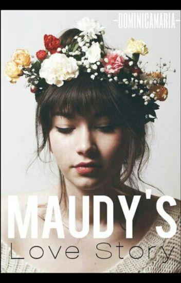 Maudy's Love Story