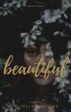 Beautiful, Dirty, Rich by illtellyoumySins