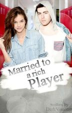 Married to a rich Player!--German Version by DarkVision99