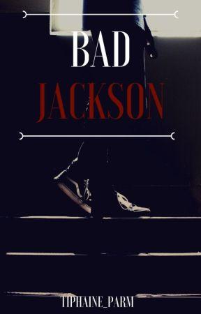 Bad Jackson  J.W  by _Tiphaine_Parm