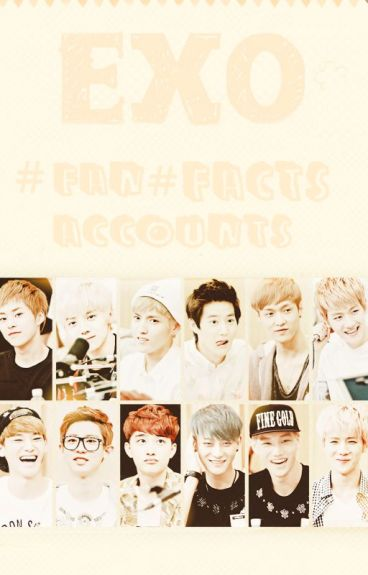 EXO #Facts & Fan Accounts#