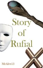 Story of Rufial by mralive13