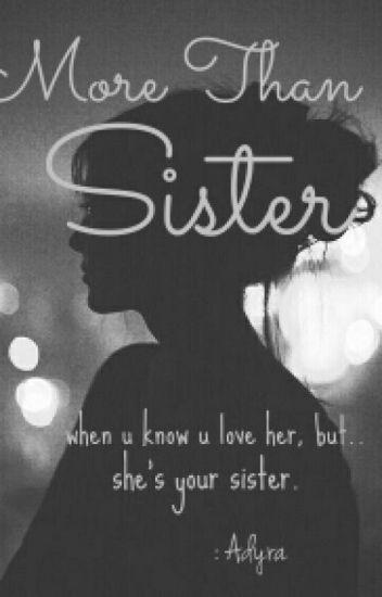More Than Sister