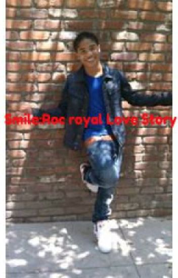 Smile:A Roc Royal Love Story