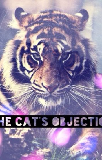The Cat's Objection