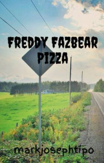 Freddy Fazbear Pizza