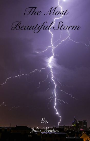 The Most Beautiful Storm (Stories/Poems)