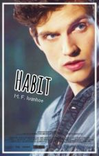 Habit |Isaac Lahey| Teen Wolf by Suicide-Girl-Writter