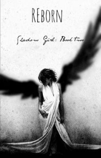 Reborn (Book #2)✔️