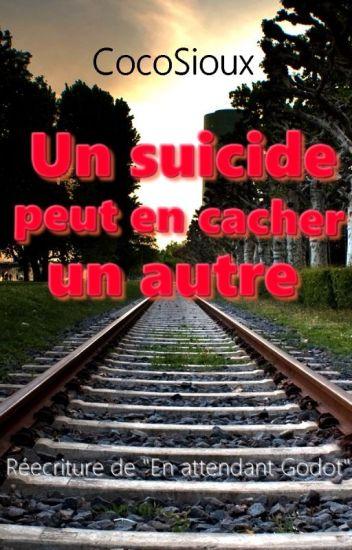 Un suicide peut en cacher un autre