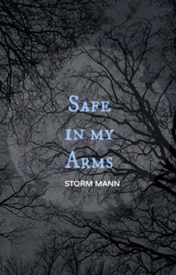 Safe in my Arms