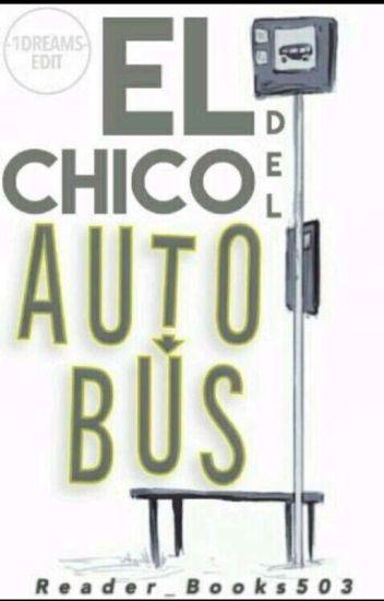 El Chico Del Autobus || Editada ||