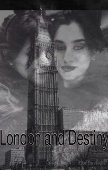 London and destiny
