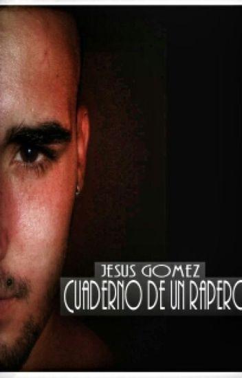 Jesus Gomez El cuaderno de un rapero