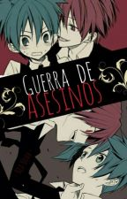 Guerra de asesinos (yaoi/gay) by _dark-white_