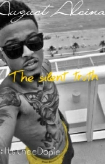 August Alsina The Silent Truth (•Sequel to What About Love•)