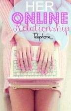 Her Online Relationship [Edited] by Telephone_
