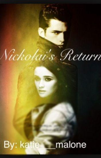 Nikolai's Return