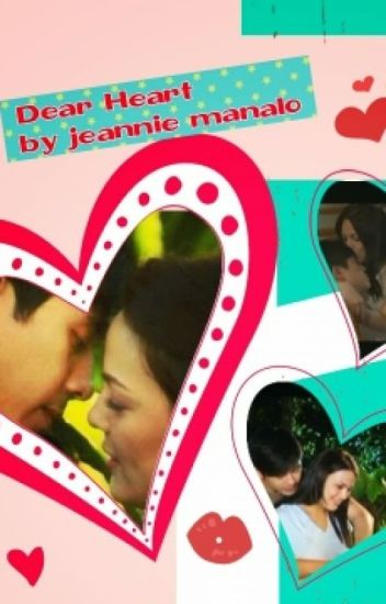 Dear Heart   by jeannie manalo