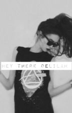 hey there delilah..{l.h} by bellagrills