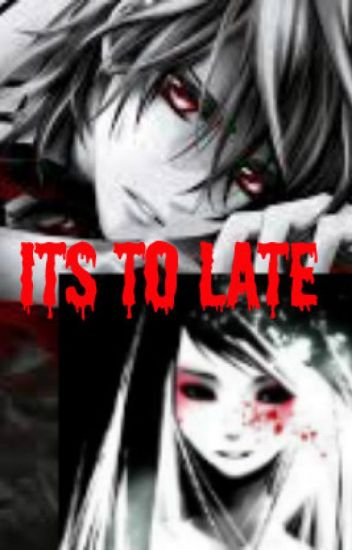 """ITS TO LATE"" ♥OneShotStory♥"