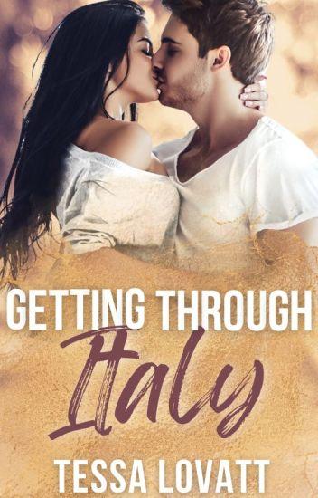 Getting Through Italy