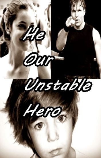 He.Our Hero (Dean Ambrose)[Acabada]