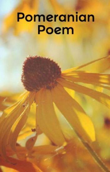 Pomeranian Poem