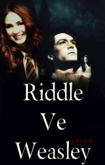 Riddle Ve Weasley